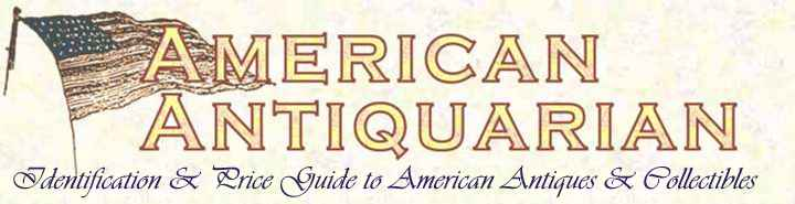 antiques & collectibles on the internet ~ online identification guide and price index